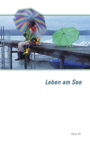 Leben am See. Jahrbuch des Bodenseekreises / 2009 - Coverbild