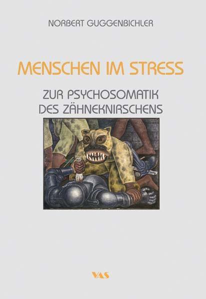 Menschen im Stress - Zur Psychosomatik des Zähneknirschens - Coverbild