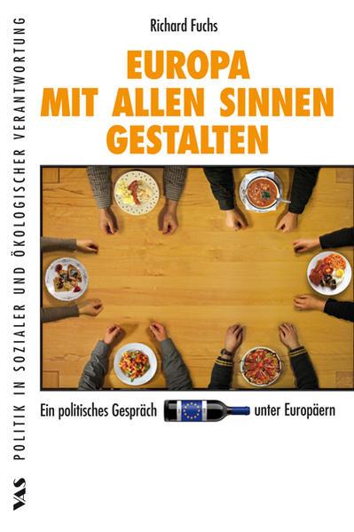 EUROPA MIT ALLEN SINNEN GESTALTEN - Coverbild