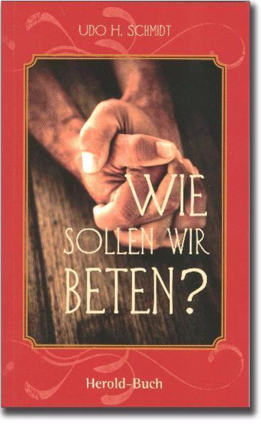 Wie sollen wir beten? - Coverbild