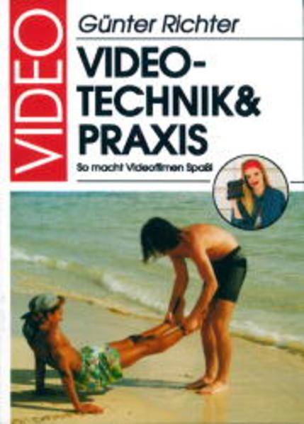 Video-Technik und -Praxis - Coverbild