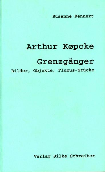 Arthur Köpcke (1928-1977) - Coverbild