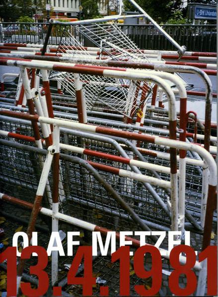 Olaf Metzel 13.4.1981 - Coverbild