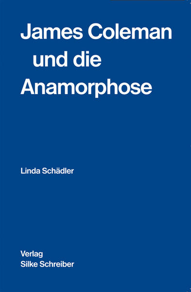 James Coleman und die Anamorphose - Coverbild
