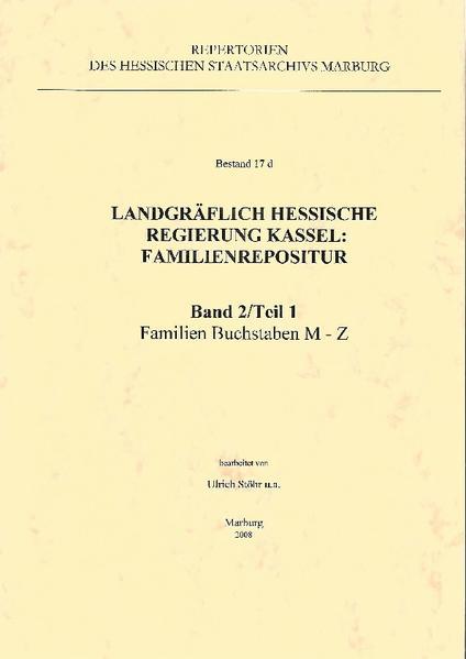 Landgräflich hessische Regierung Kassel: Familienrepositur. Bestand 17 d. - Coverbild