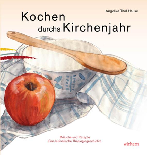 Kochen durchs Kirchenjahr - Coverbild