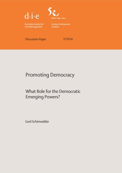 Promoting democracy: what role for the democratic emerging powers? - Coverbild