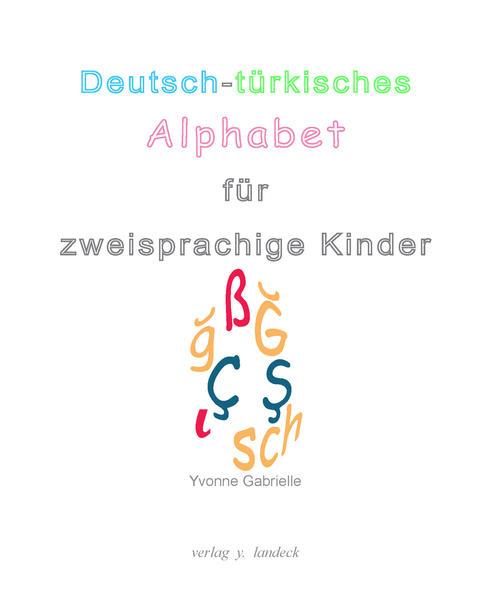 Deutsch-türkisches Alphabet für zweisprachige Kinder - Coverbild