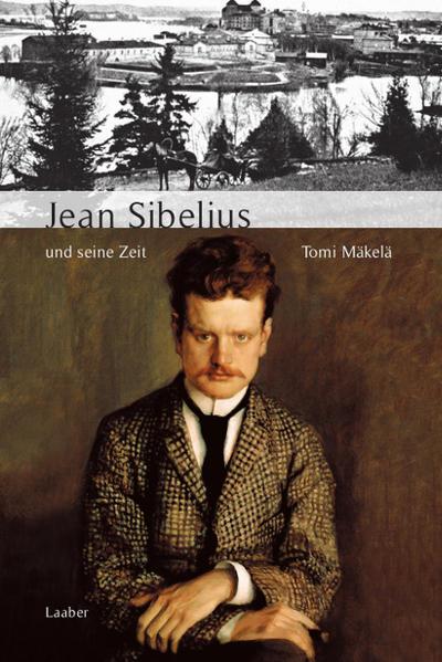 Jean Sibelius und seine Zeit - Coverbild
