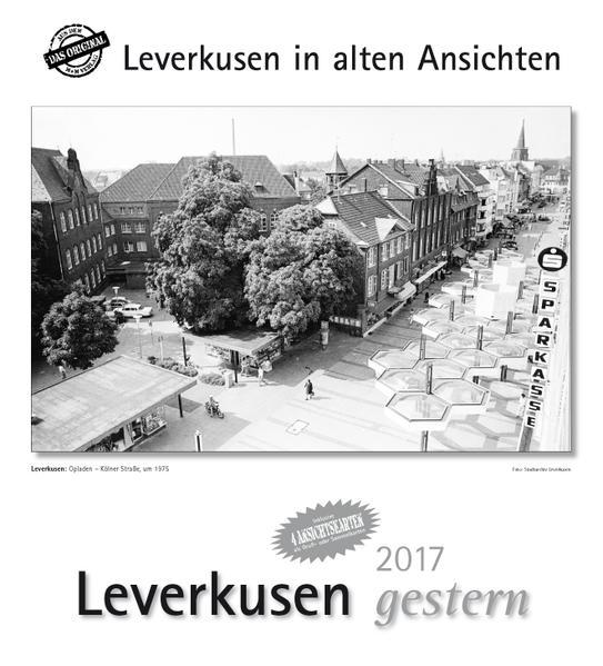 Leverkusen gestern 2017 - Coverbild