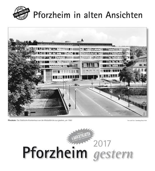 Pforzheim gestern 2017 - Coverbild