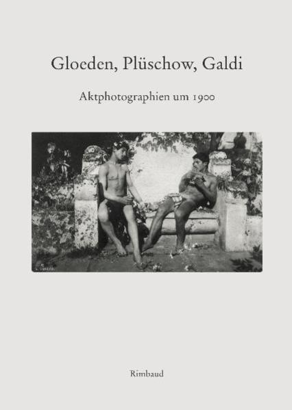 Aktphotographien um 1900 - Coverbild