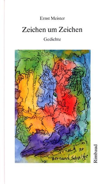 Gedichte in 15 Bänden / Zeichen um Zeichen - Coverbild