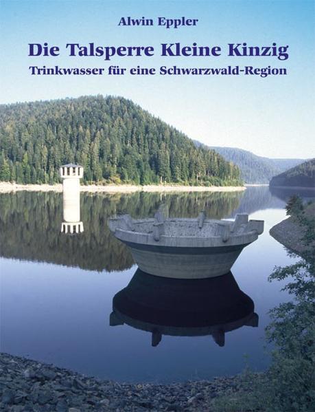 Die Talsperre Kleine Kinzig - Coverbild