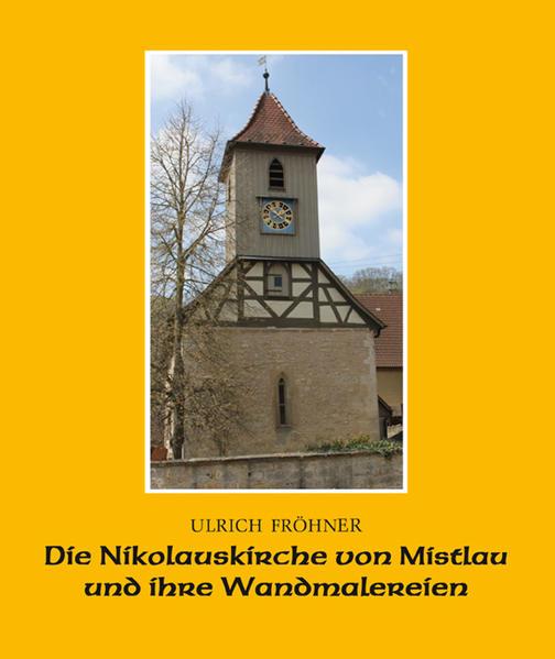 Die Nikolauskirche von Mistlau und ihre Wandmalereien - Coverbild