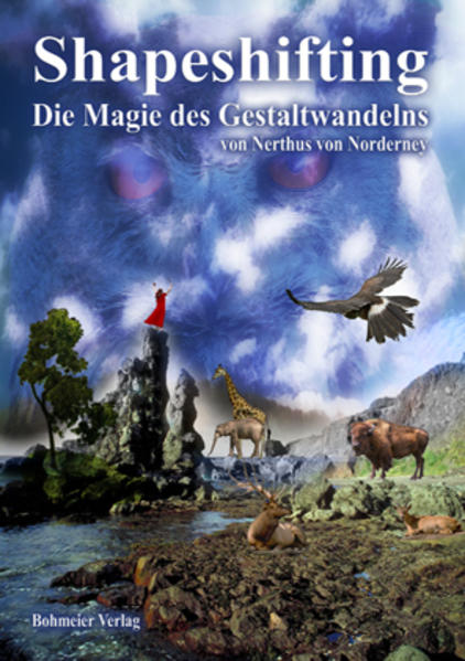 Shapeshifting - Die Magie des Gestaltwandelns - Coverbild