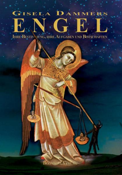 Engel - Ihre Bestimmung, ihre Aufgaben und Botschaften - Coverbild