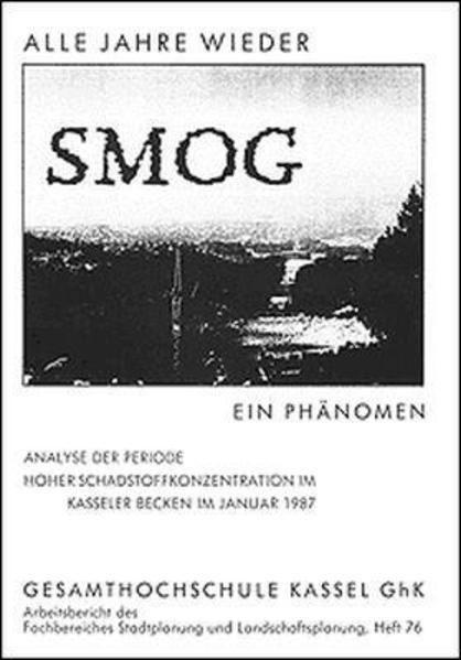 Alle Jahre wieder - Smog - ein Phänomen - Coverbild