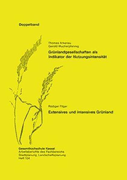 Extensives und intensives Grünland /Grünlandgesellschaften als Indikator der Nutzungsintensität - Coverbild