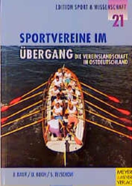 Sportvereine im Übergang. Die Vereinslandschaft in Ostdeutschland - Coverbild