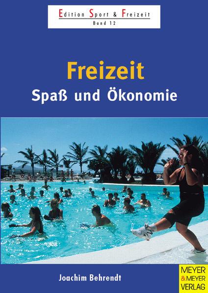 Freizeit - Spaß und Ökonomie - Coverbild