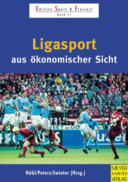 Ligasport aus ökonomischer Sicht - Coverbild