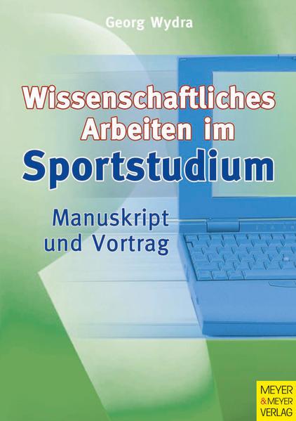 Wissenschaftliches Arbeiten im Sportstudium - Coverbild