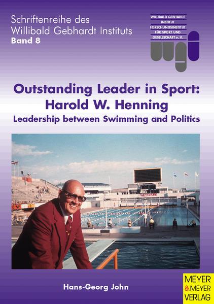 Outstanding Leader in Sport: Harold W. Henning - Coverbild