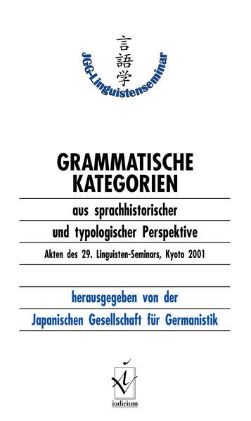 Grammatische Kategorien aus sprachhistorischer und typologischer Perspektive - Coverbild