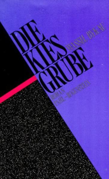 Die Kiesgrube - Coverbild