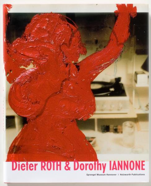 Dieter Roth & Dorothy Iannone - Coverbild
