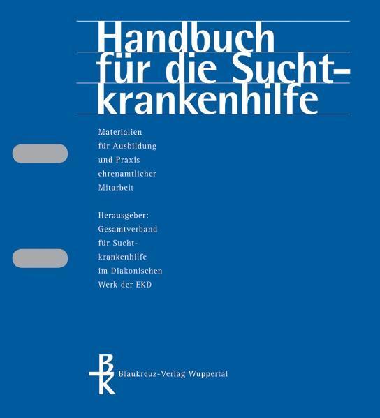 Handbuch für die Suchtkrankenhilfe. Materialien für Ausbildung und... - Coverbild