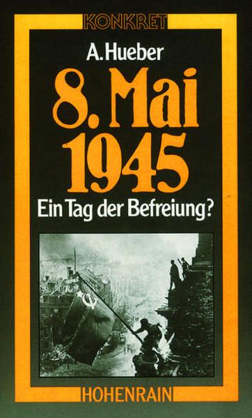 8. Mai 1945 - Ein Tag der Befreiung? - Coverbild