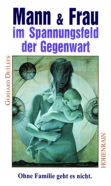 Mann und Frau im Spannungsfeld der Gegenwart - Coverbild