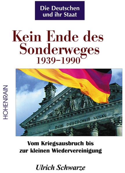Kein Ende des Sonderweges - Die Deutschen und ihr Staat - Coverbild