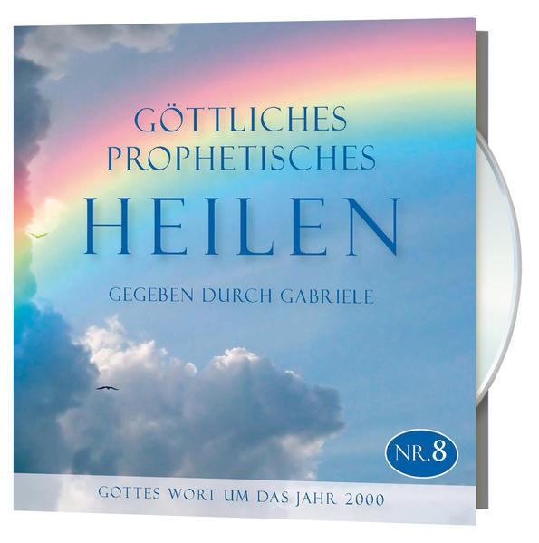 Göttliches Prophetisches Heilen - CD-Box 8 - Coverbild