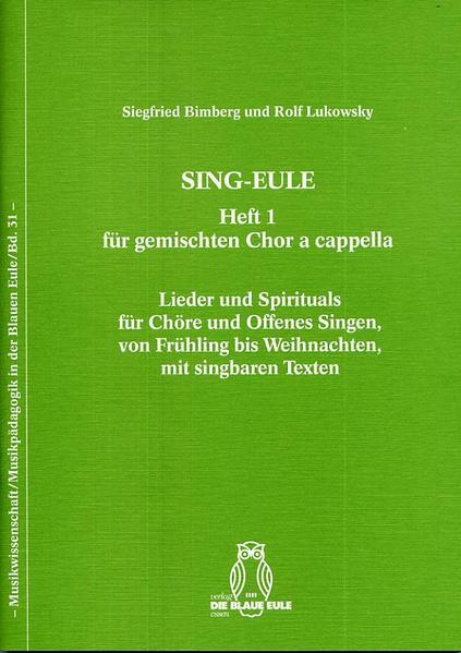 SING-EULE Heft 1 Für gemischten Chor a cappella PDF Herunterladen