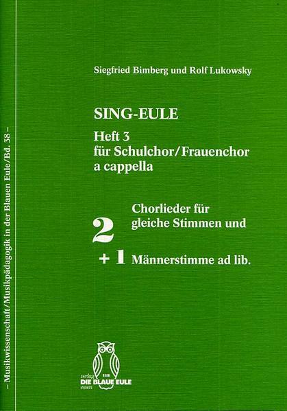 SING-EULE Heft 3 Für Schulchor / Frauenchor a capella - Coverbild
