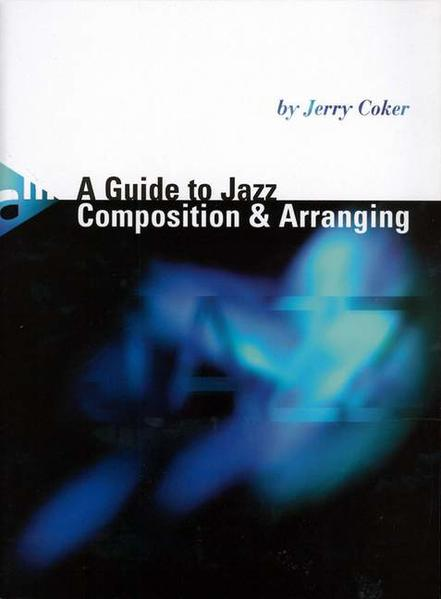 A Guide to Jazz Composition & Arranging - Coverbild