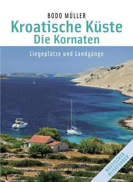 Kroatische Küste - Die Kornaten PDF