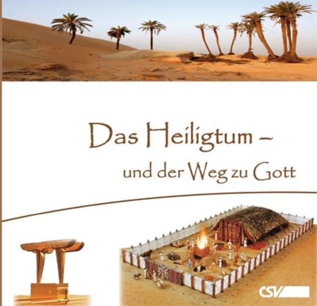 Das Heiligtum - und der Weg zu Gott - Coverbild