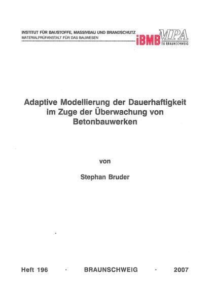 Adaptive Modellierung der Dauerhaftigkeit im Zuge der Überwachung von Betonbauwerken - Coverbild