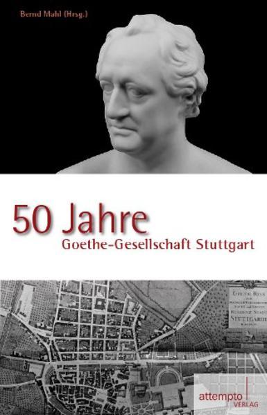 50 Jahre Goethe-Gesellschaft Stuttgart - Coverbild