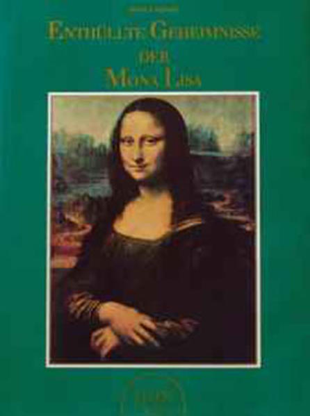 Enthüllte Geheimnisse der Mona Lisa - Coverbild