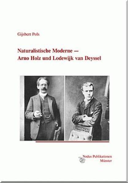Naturalistische Moderne — Arno Holz und Lodewijk van Deyssel - Coverbild