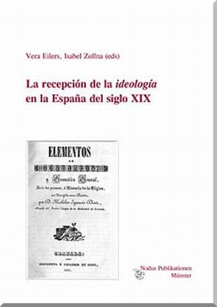 La recepción de la 'ideología' en la España del siglo XIX. - Coverbild