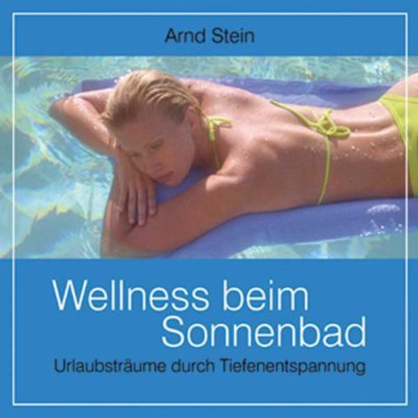 Wellness beim Sonnenbad - Coverbild
