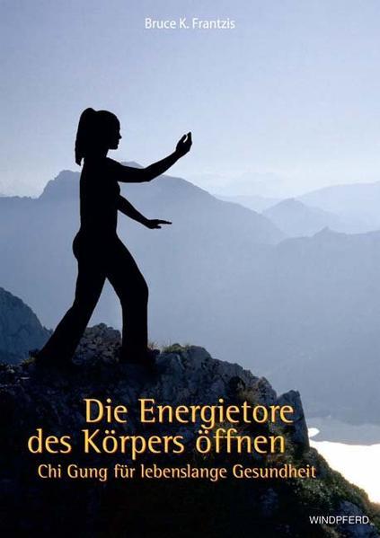 Download Die Energietore des Körpers öffnen PDF Kostenlos