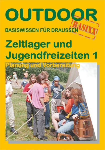 Zeltlager und Jugendfreizeiten - Planung und Vorbreitung - Coverbild
