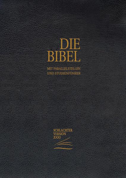 Schlachter 2000 - Standardausgabe (Rindsleder-Ausgabe [flexibler Einband] - Goldschnitt - schwarz) - Coverbild